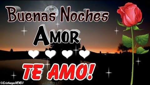"""""""Imágenes De Buenas Noches a Mi Amor"""""""