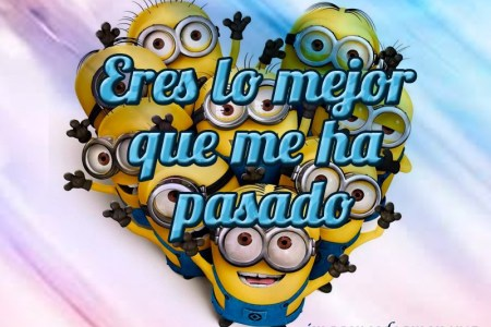 Imágenes Con Bonitas Frases De Amor De Los Minions