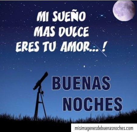 Frases De Buenas Noches Para Dedicar A Mi Amor