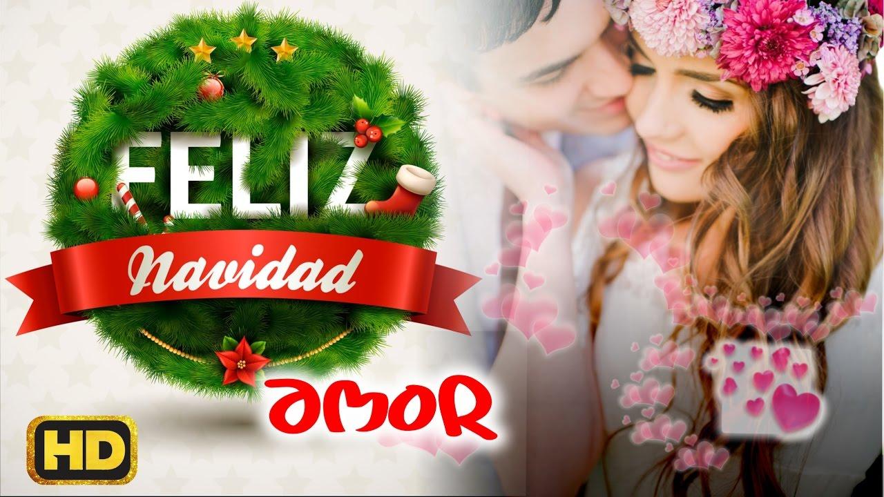 Lindas Frases Para Dedicarle a Mi Amor En Esta Navidad Por Whatsapp