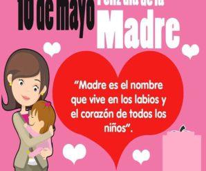 Frases Con Amor Para Festejar El Día De La Madre