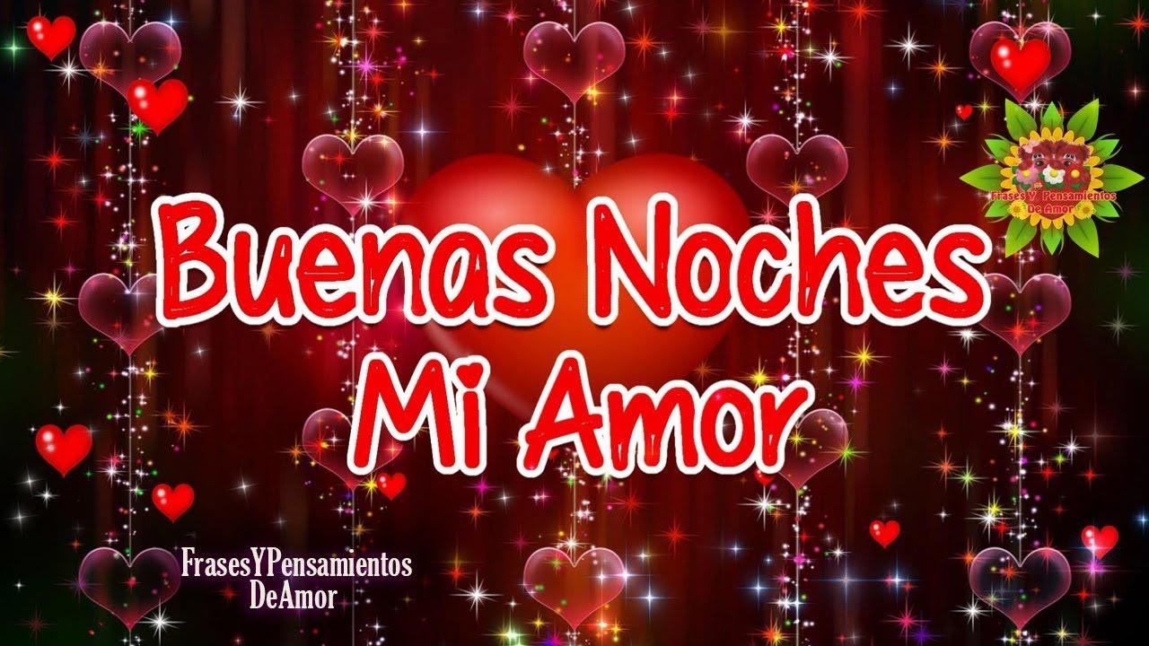 Frases De Buenas Noches Para Mi Amor