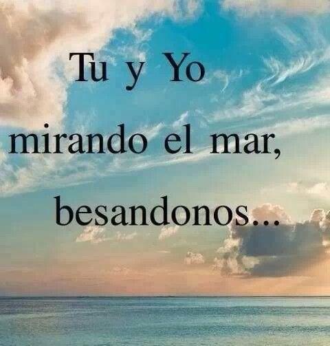 Frases De Tu y Yo En El Mar