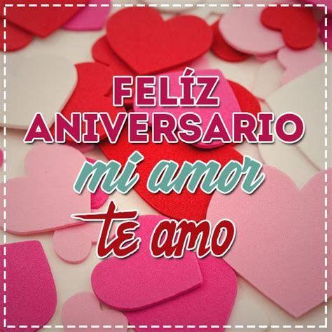 Imágenes Con Frases De Feliz Aniversario Amor