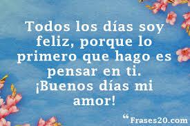 Mensajes Hermosos De Buenos Días Amor De Mi Vida