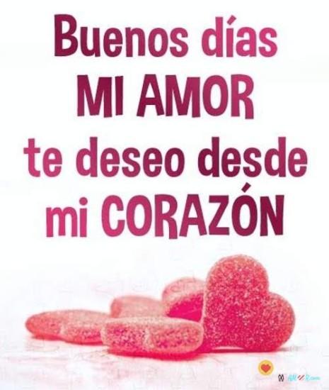 Postales Con Frases De Buenos Días Amor De Mi Vida