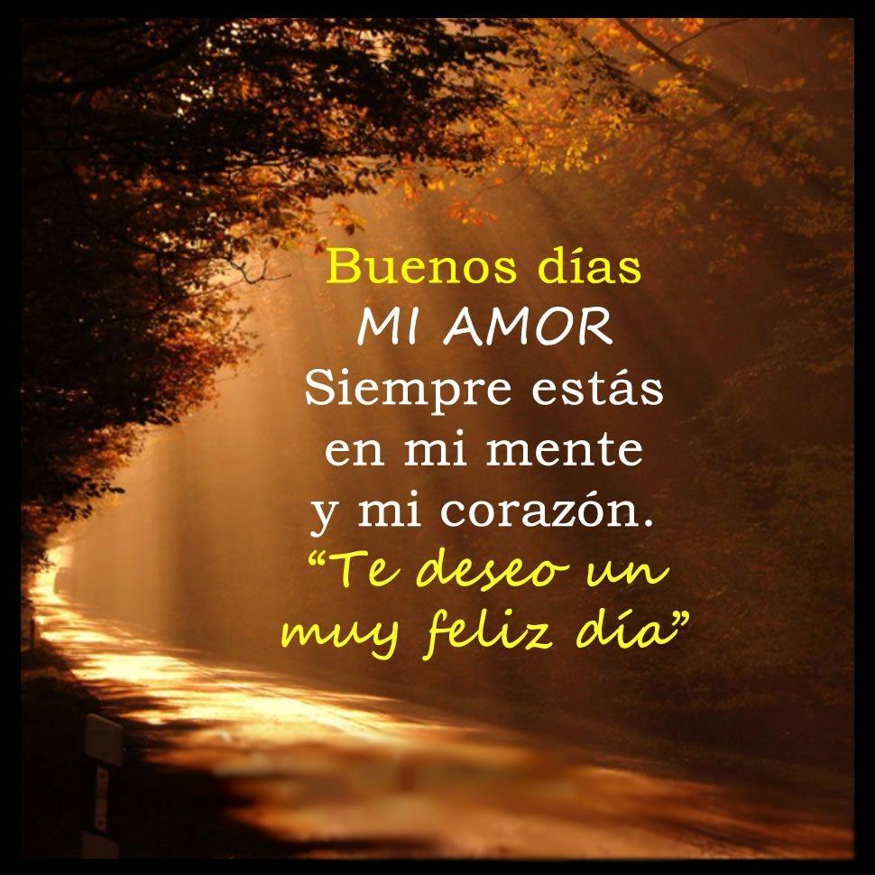Postales Con Mensajes De Buenos Días Amor De Mi Vida