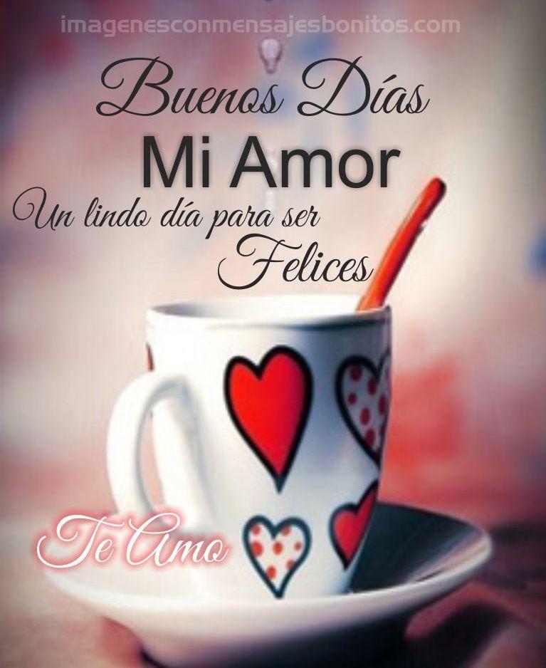 Postales De Buenos Días Amor De Mi Vida