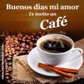 Imágenes Con Frases Para Dar Los Buenos Días a Mi Amor Con Un Delicioso Café