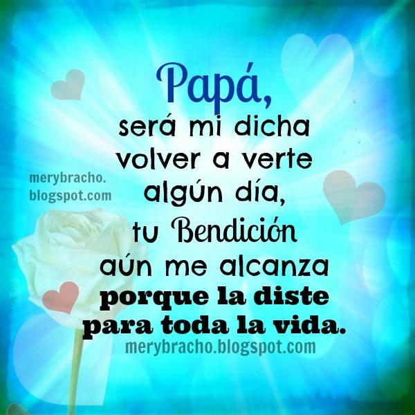 Imágenes Con Hermosas Frases De Amor Para Mi Padre Que Está En El Cielo